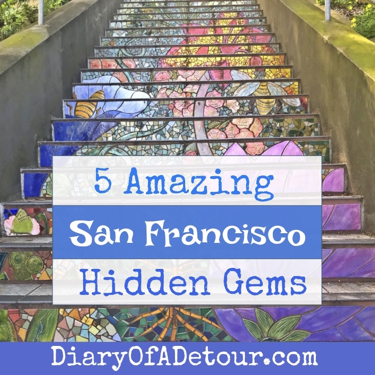 5 Amazing San Francisco hidden gems