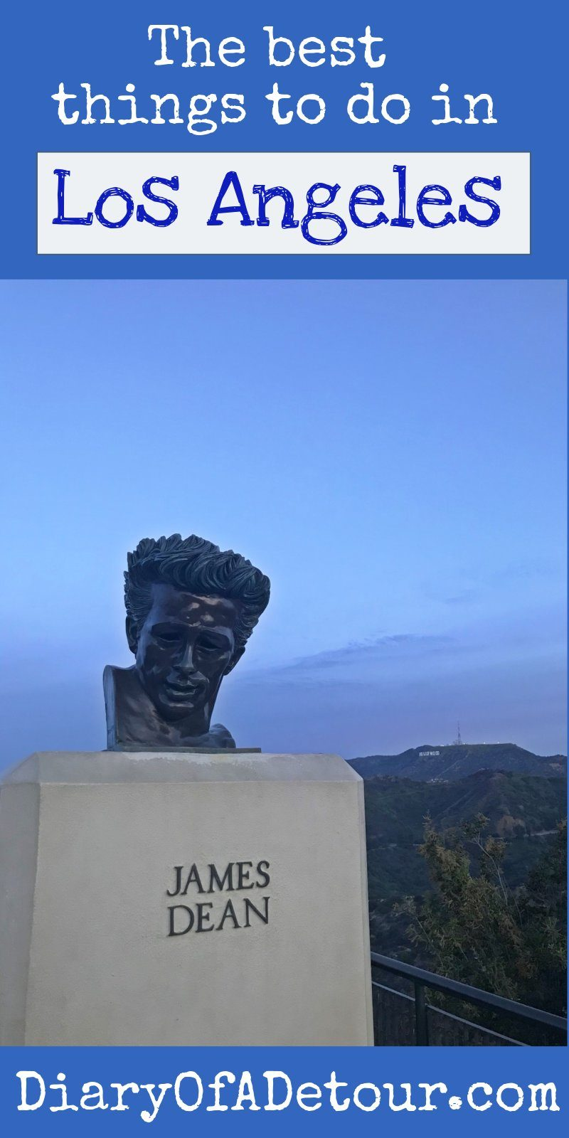The best things to do in LA main image including James Dean bust at Griffith Observatory